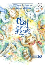 Olaf and Friends…