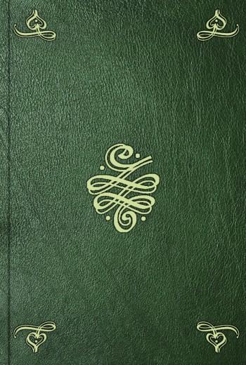 Charlotte-Elizabeth de Baviere Fragmens de lettres originales. T. 1