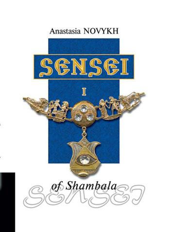 Anastasia Novykh Sensei of Shambala sense and sensibility