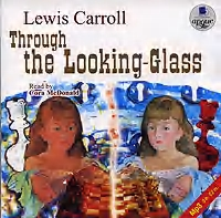 Скачать Through the Looking-Glass бесплатно Льюис Кэрролл