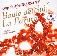 Ги де Мопассан Boule de Suif. La Parure пышка boule de suif книга для чтения на французском языке неадаптированная