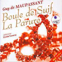 Мопассан, Ги де  - Boule de Suif. La Parure