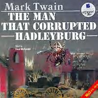 Марк Твен The Man That Corrupted Hadleyburg wells herbert george the invisible man the time machine человек невидимка машина времени книга для чтения на английском языке