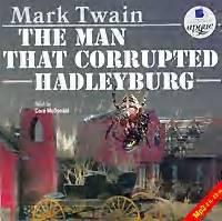 Марк Твен - The Man That Corrupted Hadleyburg