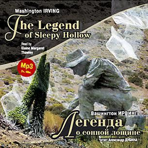 Вашингтон Ирвинг Легенда о сонной лощине / Irving W. The Legend of Sleepy Hollow вашингтон ирвинг легенда о сонной лощине новеллы книга для чтения на английском языке
