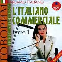Коллектив авторов Parliamo italiano: L'Italiano commerciale. Parte 1 коллектив авторов классика русского рассказа 16