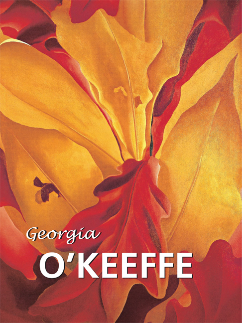 Gerry Souter Georgia O'Keeffe fables of the self – studies in lyric poetry