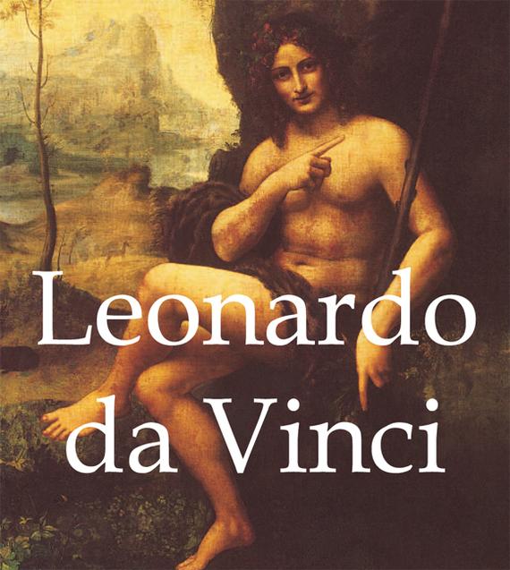 Eugène Müntz Leonardo da Vinci eugène müntz leonardo da vinci volume 2
