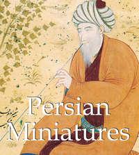 Charles, Victoria   - Persian Miniatures