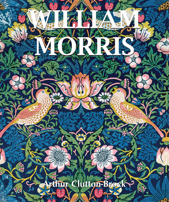 Arthur Clutton-Brock William Morris william hogarth aestheticism in art