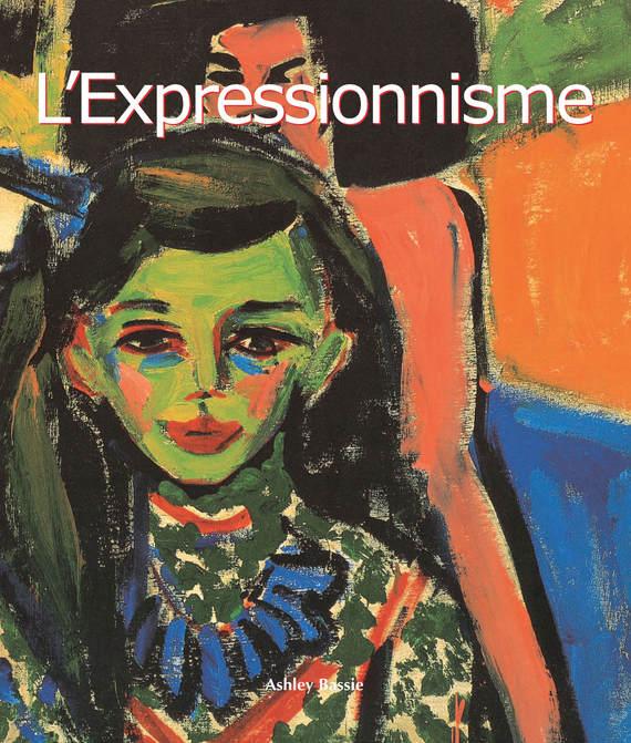 Ashley Bassie L'Expressionnisme