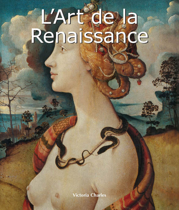 Victoria Charles L'Art de la Renaissance victoria charles renaissance art