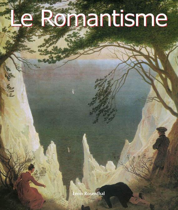 Léon Rosenthal Le Romantisme