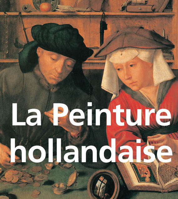 Henry Havard La Peinture hollandaise