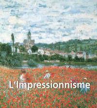 Brodskaya, Nathalia   - L'Impressionnisme