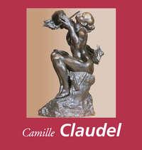 Souter, Janet   - Camille Claudel