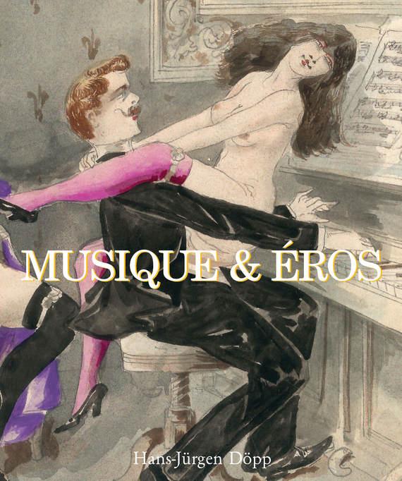 Hans-Jürgen Döpp Musique & Eros la terre des hommes