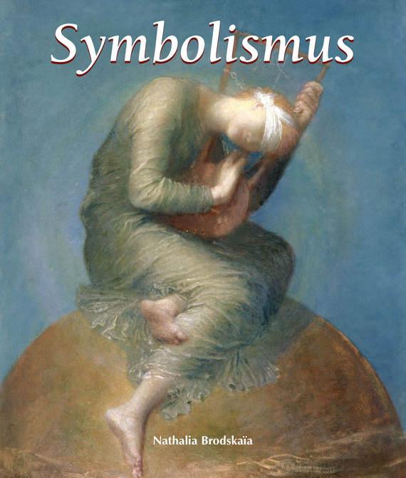 Nathalia  Brodskaya Symbolismus
