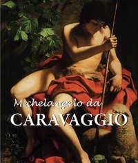 Witting, Felix   - Michelangelo da Caravaggio