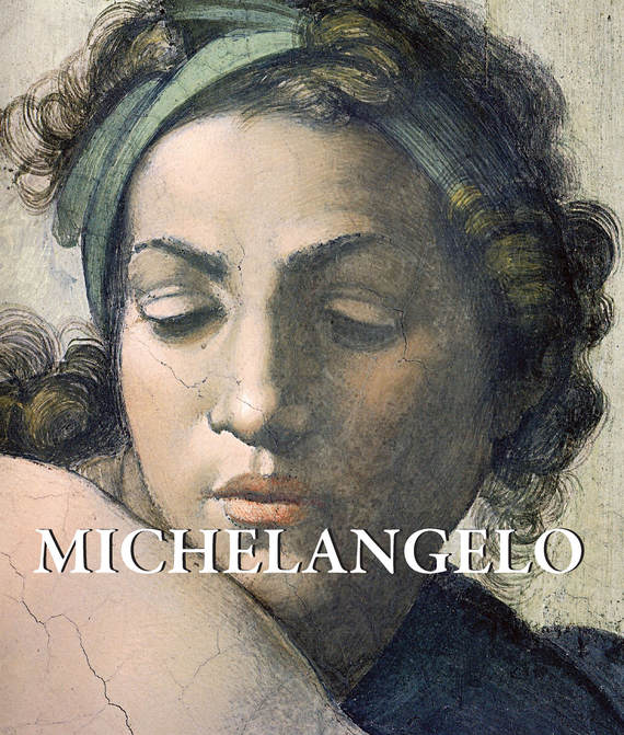 Eugène Müntz Michelangelo die vermessung der weit