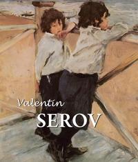 Sarabianov, Dmitri V.   - Valentin Serov