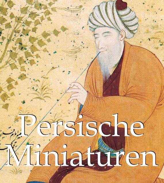 Скачать Vladimir Loukonine бесплатно Persische Miniaturen