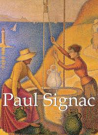Signac, Paul   - Paul Signac