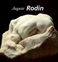 Rilke,   Rainer Maria  - Auguste Rodin