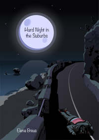 Breus, Elena  - Hard Night in the Suburbs