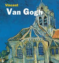 - Van Gogh
