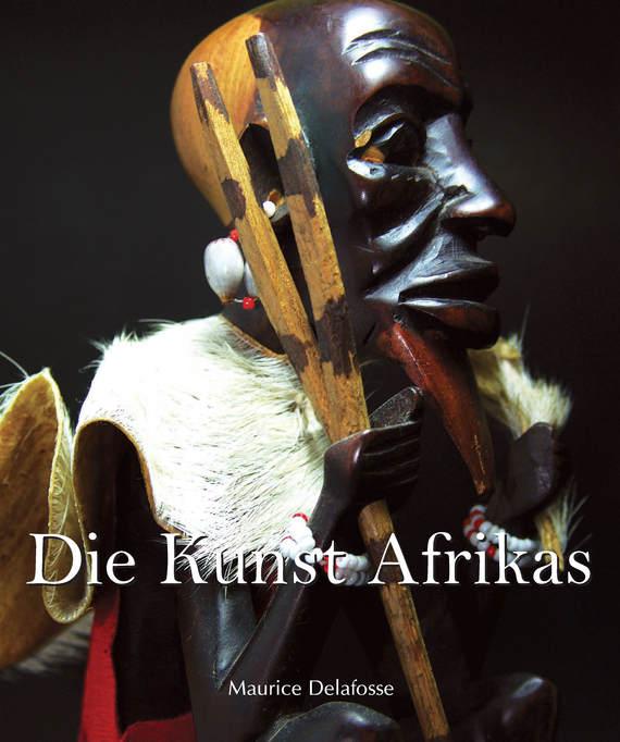 Maurice Delafosse Die Kunst Afrikas ernest renan christus in der kunst
