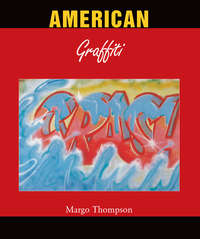 Thompson, Margo   - American Graffiti
