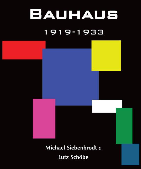 Обложка книги Bauhaus, автор Siebenbrodt, Michael