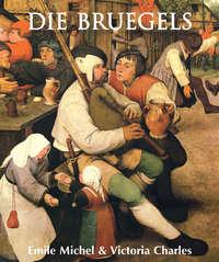 Charles, Victoria   - Die Bruegels