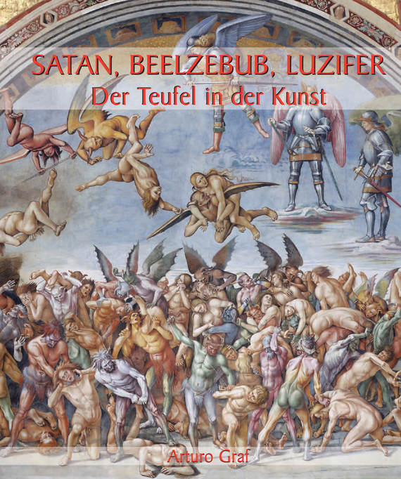 Arturo Graf Satan, Beelzebub, Luzifer – Der Teufel in der Kunst andrew teufel fisher investments on technology