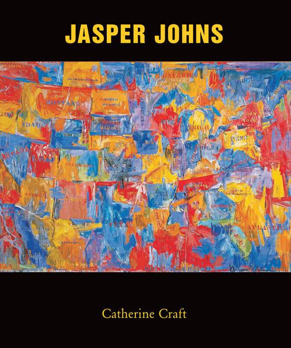 Catherine Craft Jasper Johns die vermessung der weit