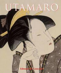 Goncourt, Edmond  de  - Utamaro