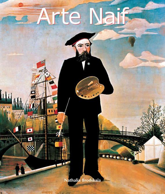 Nathalia Brodskaya Arte naif цены онлайн