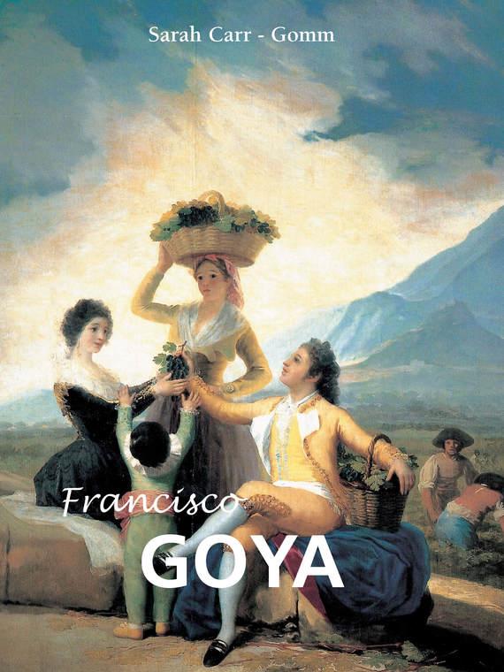 все цены на Sarah  Carr-Gomm Francisco Goya онлайн