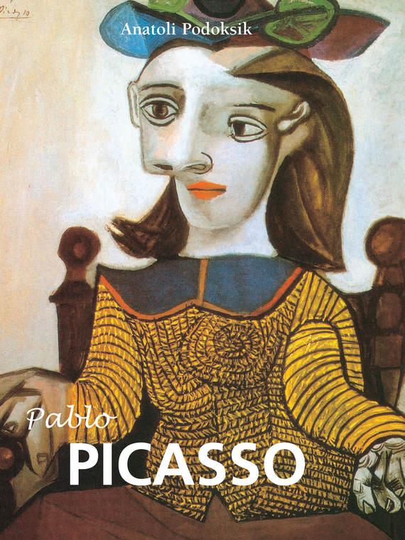 Anatoli Podoksik Pablo Picasso pablo picasso