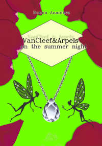 Ananieva, Nonna   - VanCleef & Arpels on the summer night