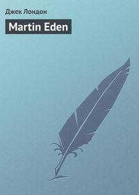 - Martin Eden