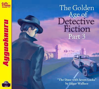The Golden Age of Detective Fiction. Part 3 от ЛитРес