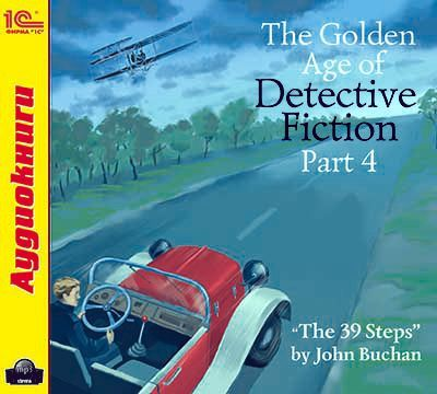 Buchan John The Golden Age of Detective Fiction. Part 4 buchan huntingtower