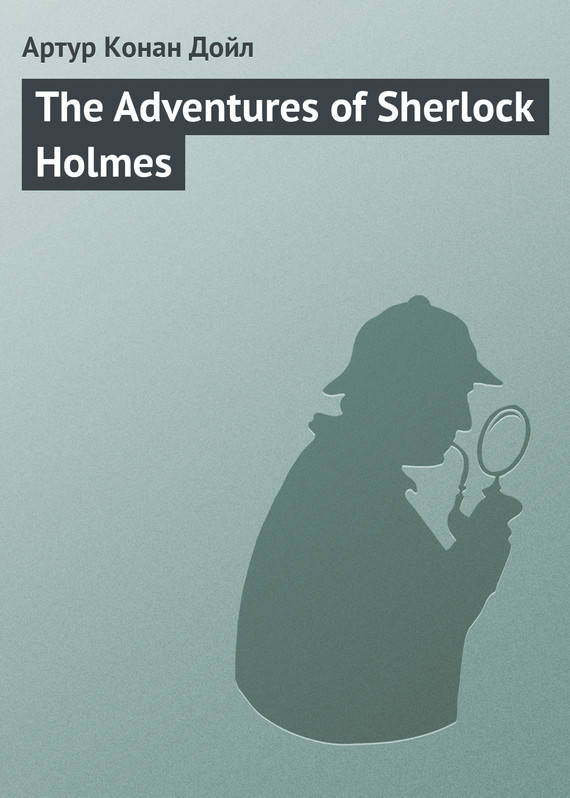 Arthur Conan Doyle The Adventures of Sherlock Holmes мат perfetto sport 2 зелёно жёлтый