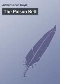 Doyle, Arthur Conan  - The Poison Belt