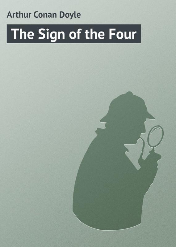 Скачать Arthur Conan Doyle бесплатно The Sign of the Four