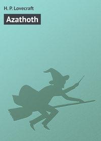Howard Phillips Lovecraft - Azathoth