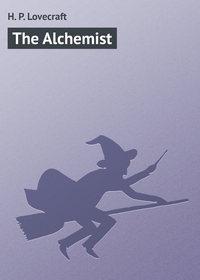 Howard Phillips Lovecraft - The Alchemist