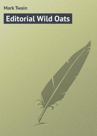 - Editorial Wild Oats